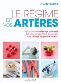 Ariel Toledano - Le régime de vos artères.