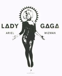 Ariel Wizman - Lady Gaga.