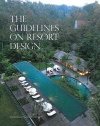Ariel Yu - The guidelines on resort design.