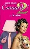 Arièle Butaux - Connard ! T2 - ... le retour.