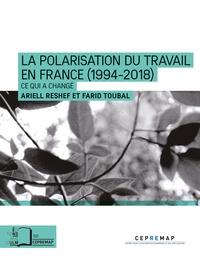 Ariell Reshef et Farid Toubal - La polarisation du travail en France - Ce qui s'est aggravé depuis la crise de 2008.