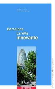 Ariella Masboungi - Barcelone - La ville innovante.