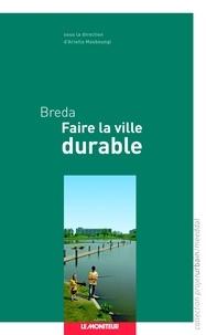 Ariella Masboungi - Breda - Faire la ville durable.