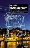 Ariella Masboungi - Le génie d'Amsterdam - Opportunité, agilité, inventivité.