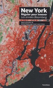 Ariella Masboungi et Jean-Louis Cohen - New York, réguler pour innover - Les années Bloomberg.