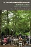 Ariella Masboungi - Un urbanisme de l'inattendu - Patrick Bouchain, grand prix de l'urbanisme 2019.
