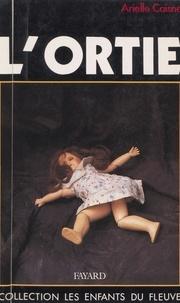 Arielle Caisne et Jean-Claude Didelot - L'ortie.