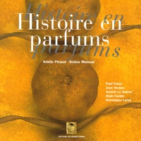 Arielle Picaud - Histoire en parfums.