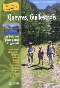 Arielle Roux et Jean-Marc Roux - Queyras, Guillestrois - Balades pour petits et grands.