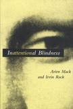 Arien Mack et Irvin Rock - Inattentional Blindness.
