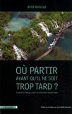Arild Molstad - Où aller avant qu'il ne soit trop tard ? - Compte à rebours pour un tourisme responsable.
