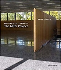 Arina Dahnick - Architectural portraits - The Mies project.