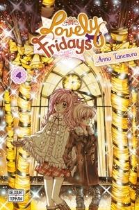 Arina Tanemura - Lovely Fridays Tome 4 : .