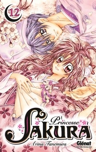 Arina Tanemura - Princesse Sakura Tome 12 : .