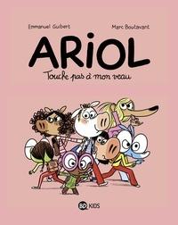 Marc Boutavant - Ariol, Tome 15 - Touche pas à mon veau.