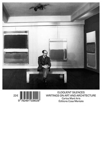 Aris carlos Marti - Eloquent Silences - Writings on Art and Architecture.