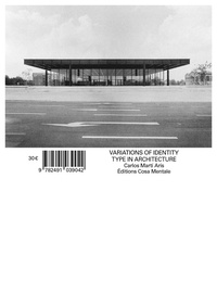 Arís carlos Martí et Raphael Moneo - The Variations of Identity - The type in architecture.