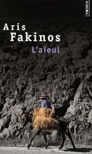 Aris Fakinos - L'aïeul.