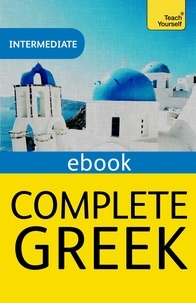 Aristarhos Matsukas - Complete Greek Beginner to Intermediate Book and Audio Course - Intermediate eBook.