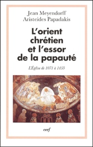 Aristeides Papadakis et Jean Meyendorff - .