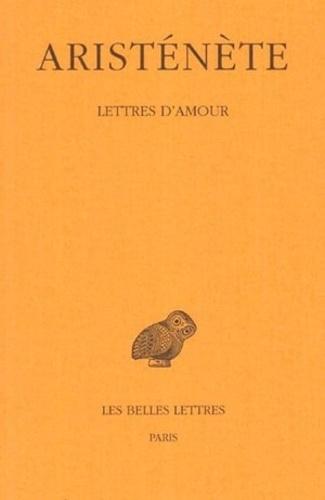 Aristénète - Lettres d'amour.
