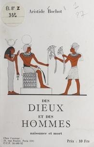 Aristide Bochot - Des dieux et des hommes - Naissance et mort.