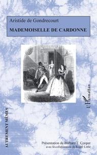Aristide de Gondrecourt - Mademoiselle de Cardonne.