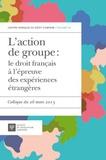 Aristide Lévi - L'action de groupe : le droit français à l'épreuve des expériences étrangères - Colloque du 26 mars 2015.