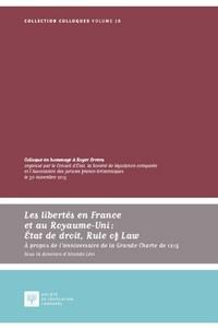 Aristide Lévi - Les libertés en France et au Royaume-Uni : Etat de droit, Rule of Law - A propos de l'anniversaire de la Grande Charte de 1215.