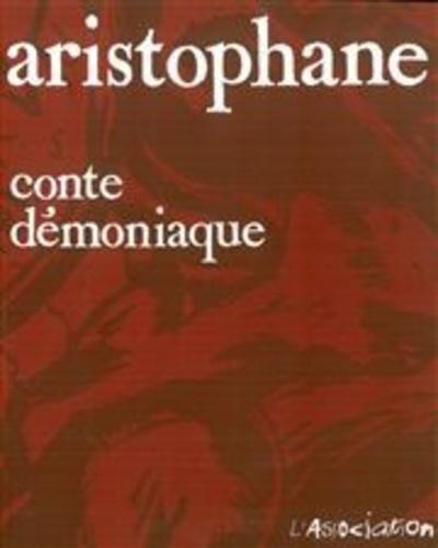 Aristophane - Conte démoniaque.