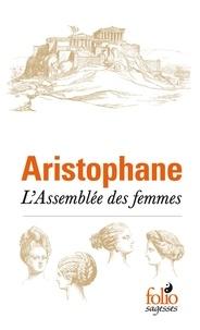 Livres audio gratuits à télécharger sur pc L'Assemblée des femmes 9782072831140 in French par Aristophane PDF CHM