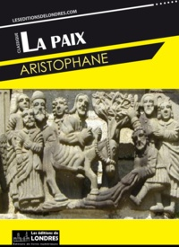 Aristophane - La paix.