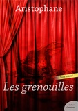 Aristophane - Les Grenouilles.