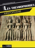 Aristophane - Les Thesmophories.