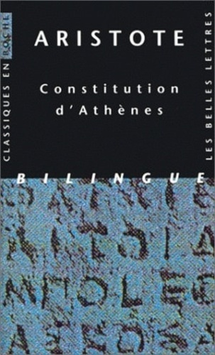 Aristote - Constitution d'Athènes - Edition bilingue français-grec.
