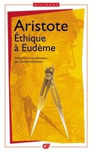 Aristote - Ethique à Eudème - Edition bilingue français-grec.