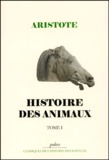 Aristote - Histoire des animaux. - Tome 1.