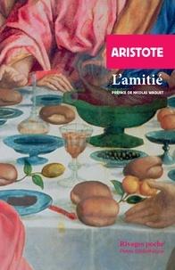 Aristote - L'amitié - Ethique à Nicomaque, livres VIII et IX.
