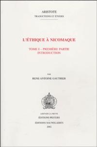 Aristote et René Antoine Gauthier - L'Ethique à Nicomaque - 4 volumes.