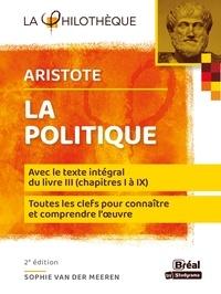 Aristote - La politique - Avec le texte intégral du livre 3, chapitres 1 à 11.