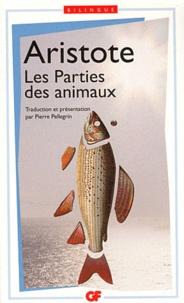 Aristote - Les Parties des animaux - Edition bilingue français-grec.
