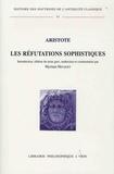 Aristote - Les réfutations sophistiques.