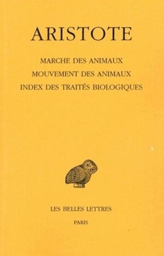 Aristote - Marche des animaux, mouvements des animaux, index des traités biologiques.
