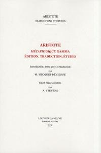 Aristote - Métaphysique Gamma - Edition, traduction, études.