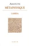 Aristote - Métaphysique - Livre Lambda.
