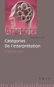 Organon.- Volumes 1 et 2, Catégories. De l'interprétation -  Aristote |