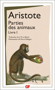 Aristote - PARTIES DES ANIMAUX. - Livre 1.