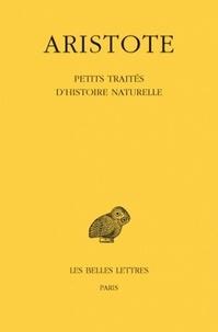 Petits traités d'histoire naturelle -  Aristote |