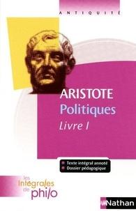 Aristote - Politiques - Livre I.