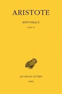 Aristote - Rhétorique - Tome 3, Livre 3.
